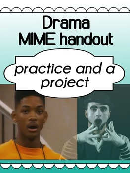 Drama - Mime - Practice and Projects