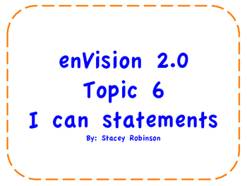 """enVision Math 2.0  Topic 6   Grade 1  """"I can"""" statements"""