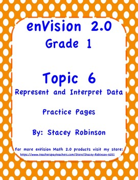 enVision Math 2.0  Topic 6   Grade 1  Practice Sheets