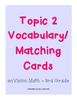 enVision Math - Adding Whole Numbers Matching/Vocabulary -