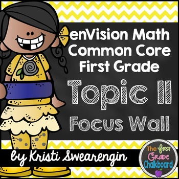 enVision Math First Grade Common Core Focus Wall Topic 11