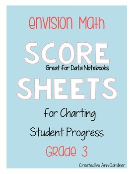 enVision Math - Grade 3 - Score Sheet Collection - Great f