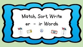 er-ir Match, Sort, Write