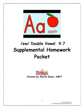 /ew/ Double Vowel Syllable 9.7 Supplemental Homework Packet
