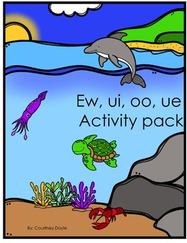 ew, oo, ui, and ue Activity Pack