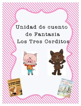fairy Tale Unit-Los Tres Cerditos