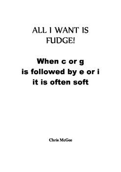 All I want is Fudge!