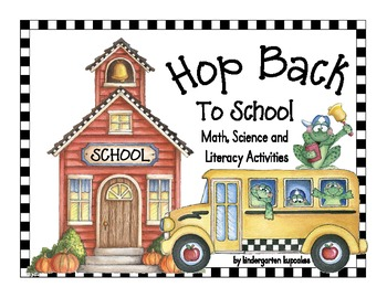 hop back to school: frog themed math, science and literacy