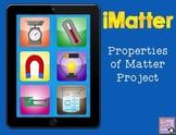iMatter {Properties of Matter Project}
