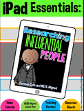 iPad Essentials- Researching Influential People