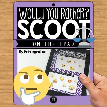 """iPad Icebreaker Game """"Would You Rather"""" Scoot Using a Free App"""