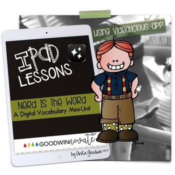 iPad Lessons- Nerd is the Word- A Vocab Lesson