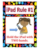 iPad Rules for PreK & Elementary Classrooms
