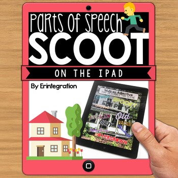 iPad Scoot Game - Parts of Speech Grammar Review - Using a
