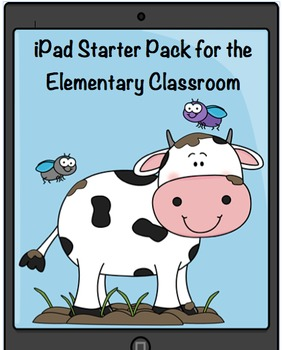 iPad Starter Pack for the Elementary Classroom