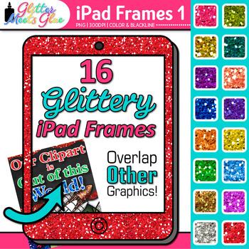 iPad Frame Clip Art {Rainbow Glitter Borders for Technolog