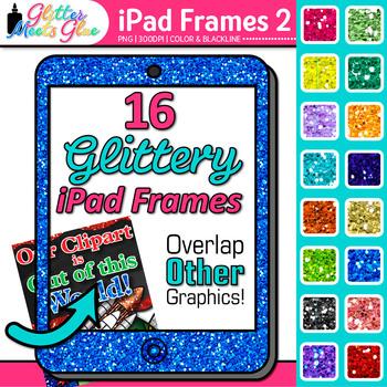 iPad Frames Clip Art {Rainbow Glitter Borders for Technolo