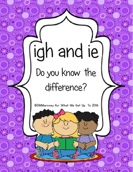 igh and ie: Do You Know the DIfference?