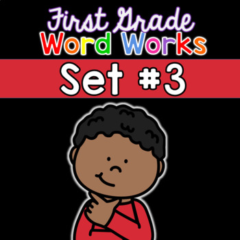 First Grade Word Works Daily: Set #3 (Interactive PDF and