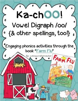 ka-chOO! Engaging vowel digraph /oo/ through literature