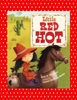 Little Red Hot -- Multiple Meaning Words, Comprehension Qu
