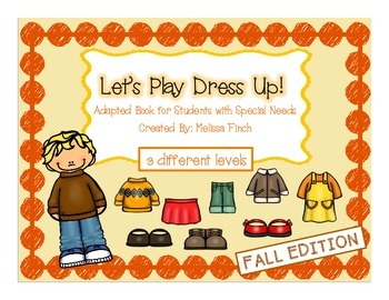 let's Play Dress-up: Fall Edition- Adapted Book for Studen