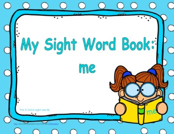 "Sight Word Book and Emergent Reader-""me"""