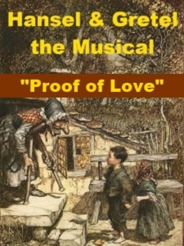 mp3 from Hansel and Gretel the Musical - Proof of Love