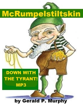 """mp3 from McRumpelstiltskin - """"Down with the Tyrant"""""""