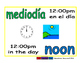 noon/mediodia meas 1-way blue/verde