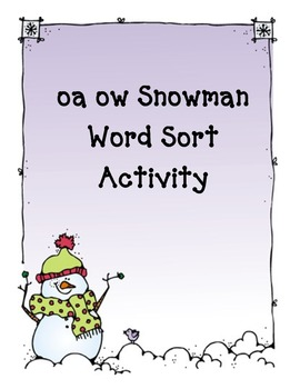 oa and ow Snowman Word Sort Activity
