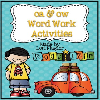 oa and ow Word Work Activites