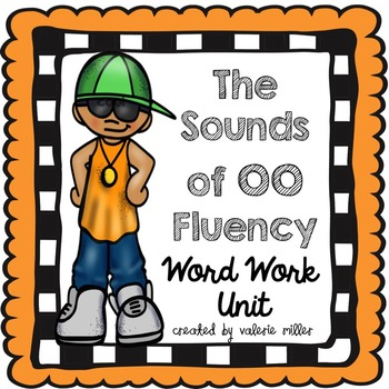 oo Word Work Unit - Differentiated