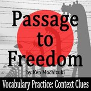 Passage to Freedom by Ken Mochizuki - Vocabulary Practice: