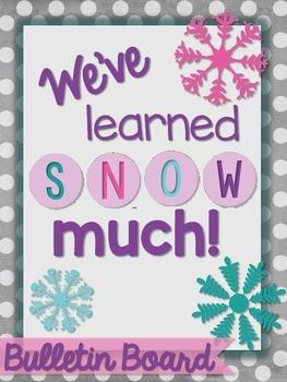 Winter Snow Bulletin Board Starter Set - We've learned SNOW much!