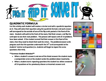pick IT-flip IT-solve IT (quadratic formula)