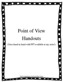 point of view hand outs