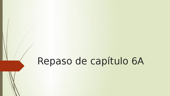 ppt for Spanish II Realidades I chapter 6A
