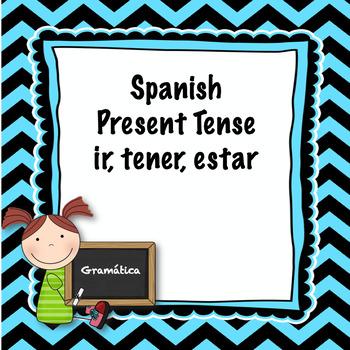 Spanish present tense ir, tener, and estar