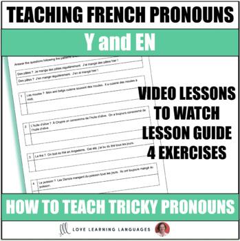 French Pronouns Y & EN + 4 Exercises - Pronoms Français