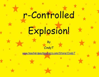 R Controlled Explosion!  activity for practicing r-control