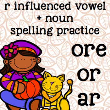 r-controlled/r-influenced vowels - Spelling - ar, or, ore