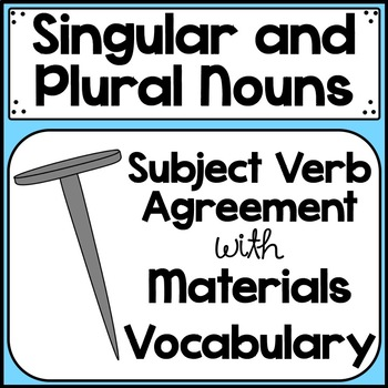 singular and plural nouns subject/verb agreement practice