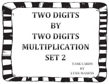task cards = multiply 2 digit by 2 digit (set 2)