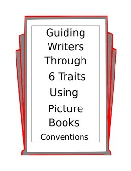 teaching writing conventions using picture books and 6 traits