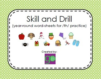 Articulation Skill and Drill for /th/