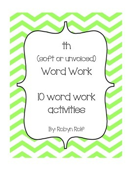 th (soft or unvoiced) word work