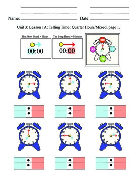 Telling Time Unit 3, mixed. quarter hours, elementary, SPE