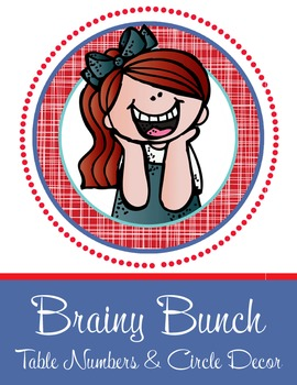 the BRAINY BUNCH - Table Numbers and Circle Decorations