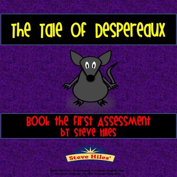 The Tale of Despereaux: Book the First Assessment